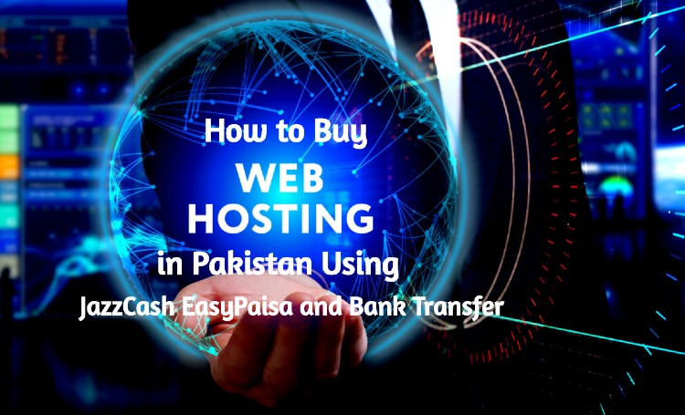 How to Buy Cheap Web Hosting and Domain Name in Pakistan?