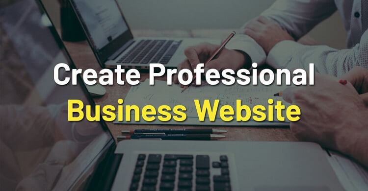 Things to Consider Before Making a Business Website