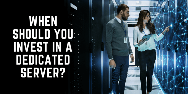 When Should You Start with a Dedicated Server?