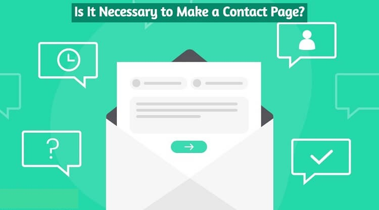 Is It Necessary to Make a Contact Page of Your Website?