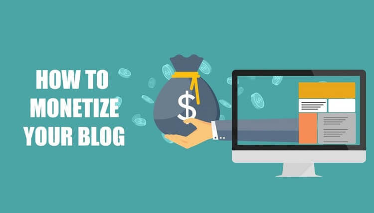 How to Monetize a Blog? What are the Best Ways to Do It?