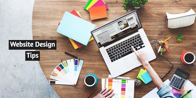 Best Website Design Tips to Get Maximum Output