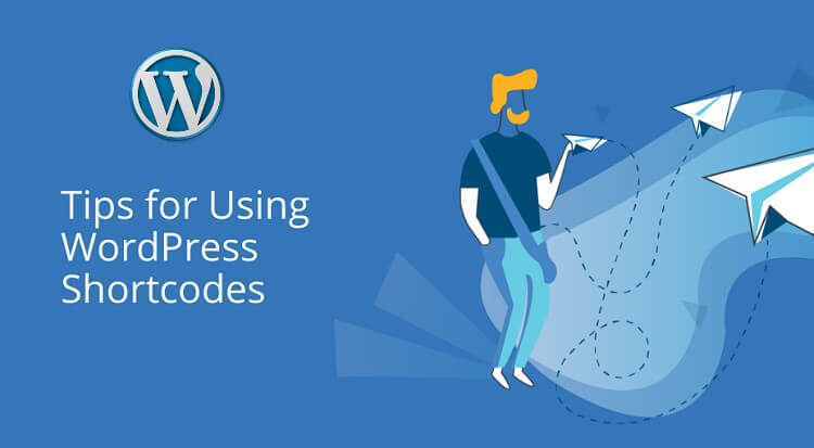 Tips for Using WordPress Shortcodes