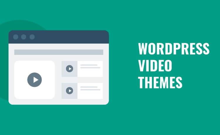 Best WordPress Video Themes in 2020