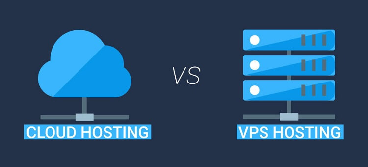 VPS vs Cloud Hosting - Which One to Choose?