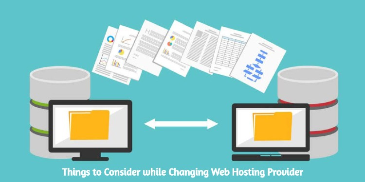 Things to Consider while Changing Web Hosting Provider