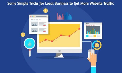 Some Simple Tricks for Local Business to Get More Website Traffic